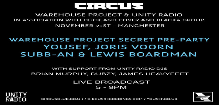 LIVE Broadcast 5pm til 9pm, Yousef, Joris Voorn, Subb-an, Lewis Boardman, Saturday 21st November