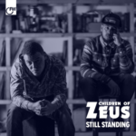 Children Of Zeus – Still Standing, (NEW ADD)