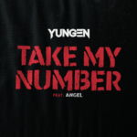 Yungen – Take My Number