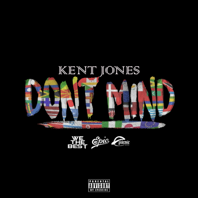 Kent Jones, Don't mind (NEW ADD)