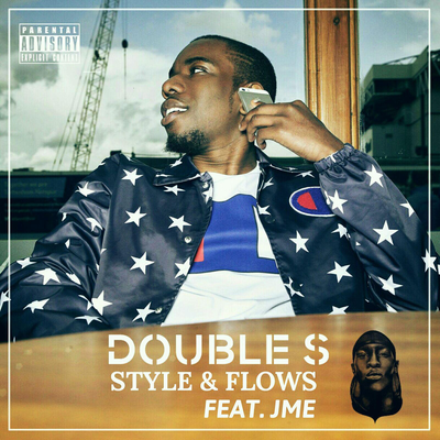 Double S, JME - Style & Flows (NEW ADD)