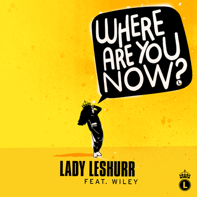 Lady Leshurr - Where Are You Now, (NEW ADD)