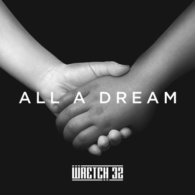 Wretch 32, Knox Brown - All A Dream, [NEW ADD]
