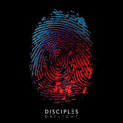 Disciples - Daylight, [NEW ADD]