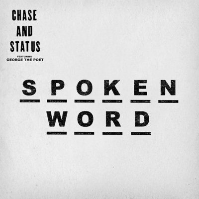 Chase & Status, George The Poet - Spoken Word, [New ADD]