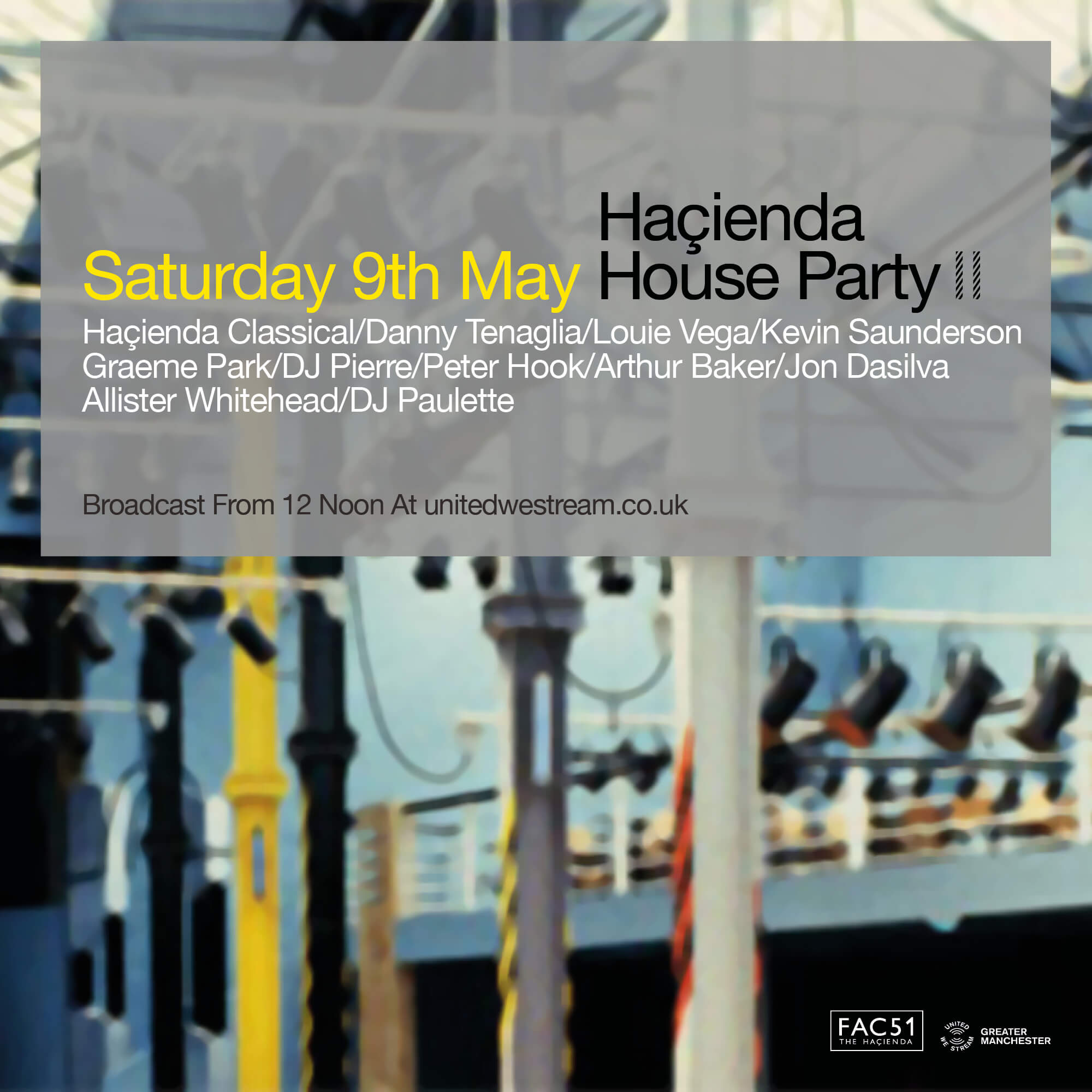 This Weekend On United We Stream Hacienda House Party Part 2